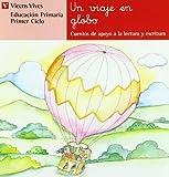 N.14 Un Viaje En Globo (Cuentos de Apoyo. serie Roja) - 9788431629731