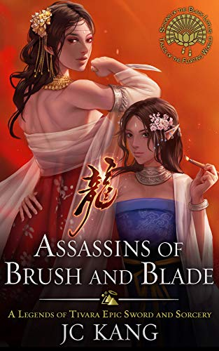 Assassins of Brush and Blade: A Legends of Tivara Story (Scions of the Black Lotus)