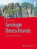 Geologie Deutschlands: Ein prozessorientierter Ansatz