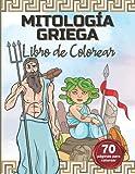 LIBRO DE COLOREAR DE MITOLOGÍA GRIEGA: Colorea a los dioses y diosas, héroes, monstruos y criaturas míticas.