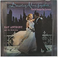 Dancing Alone Together by Ray Anthony