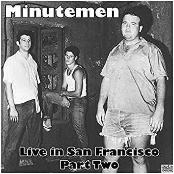 Live in San Francisco - Part Two (Live)