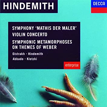 Hindemith: Violin Concerto; Symphonic Metamorphoses on Themes of Weber etc.