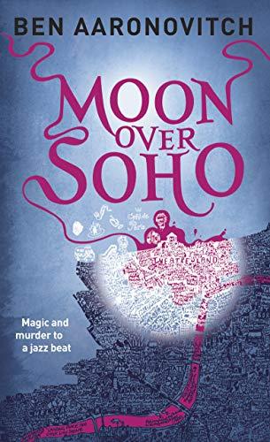 Moon Over Soho (Rivers of London, Band 2)