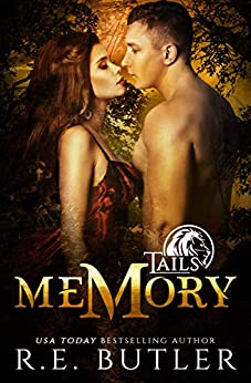 Memory (Tails Book 1) by [R. E. Butler]