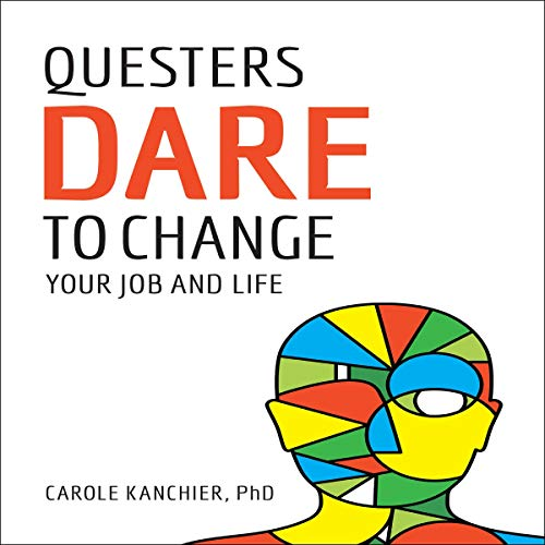 Questers Dare to Change Your Job and Life Titelbild