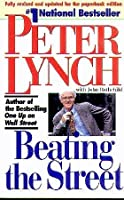 Beating the Street by Peter Lynch(1994-05-25)