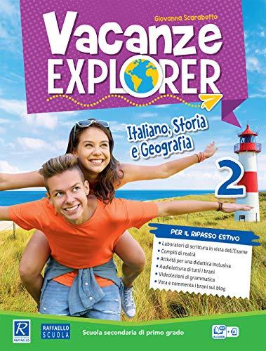 Vacanze explorer. Italiano, storia e geografia. Per la Scuola media (Vol. 2)