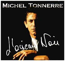 L' Oiseau Noir/Michel Tonnerre KMCD 53 [Import Anglais]