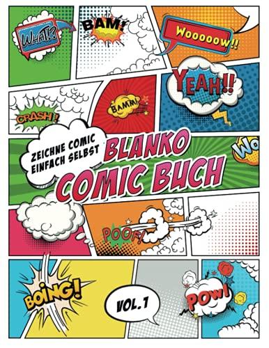 Blanko Comic Buch Zeichne Comic Einfach Selbst: Comicheft mit Leeren Rastern und Sprechblasen - tolles Geschenk für Kinder und Erwachsene, um Kreativität zu Verbessern