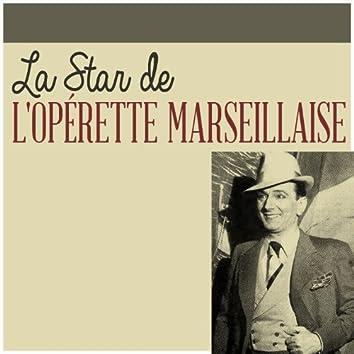 La Star de l'Opérette Marseillaise