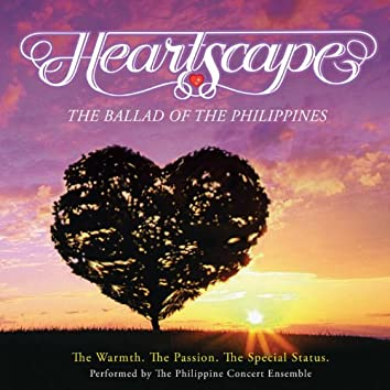 Heartscape (The Ballad of the Philippines)