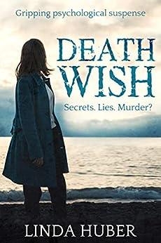 Death Wish: gripping psychological suspense by [Linda Huber]
