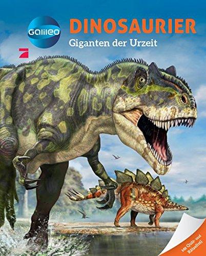 Galileo Wissen: Dinosaurier - Giganten der Urzeit