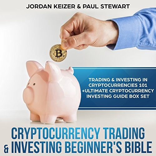 Cryptocurrency Trading & Investing Beginner's Bible audiobook cover art