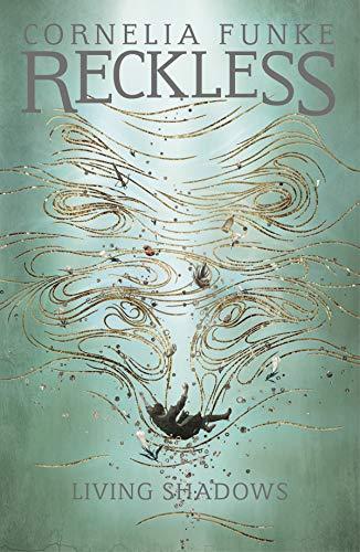 Funke, C: Reckless II: Living Shadows (Mirrorworld)