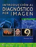 INTRODUCCION AL DIAGNOSTICO POR IMAGEN