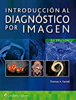 Introducción al diagnóstico por imagen / Introduction to Diagnostic Imaging