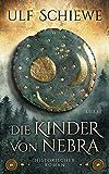Die Kinder von Nebra: Historischer Roman