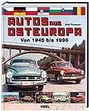 Autos aus Osteuropa. Von 1945 - 1990