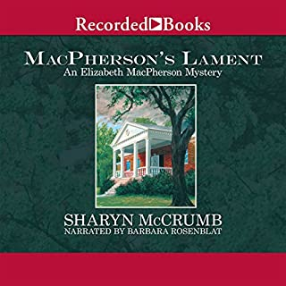 MacPherson's Lament                   By:                                                                                                                                 Sharyn McCrumb                               Narrated by:                                                                                                                                 Barbara Rosenblat                      Length: 6 hrs and 46 mins     17 ratings     Overall 4.3