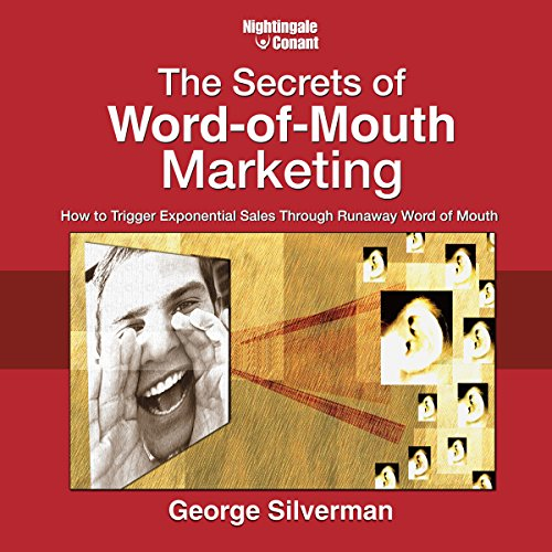 The Secrets of Word-of-Mouth Marketing audiobook cover art