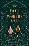 Faye and the World's End (Faye and the Ether Book 3)