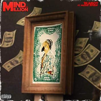 Mind On A Million