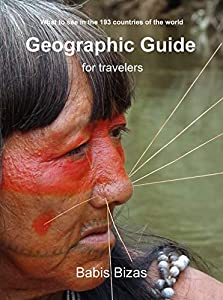GEOGRAPHIC GUIDE for travelers: Where to go and what's worth seeing in the 193 countries of the world (English Edition)