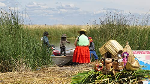 Life on a Floating Island: Visit Uros Islands On Lake Titicaca