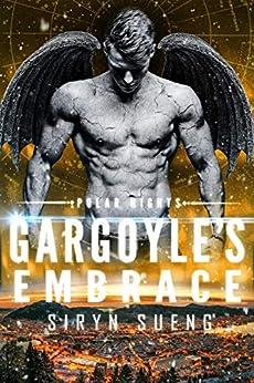 Gargoyle's Embrace (Polar Nights Book 3) by [Siryn Sueng]