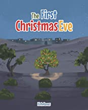The First Christmas Eve