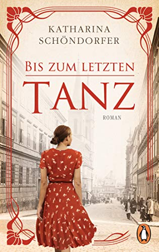 Buchseite und Rezensionen zu 'Bis zum letzten Tanz: Roman' von Katharina Schöndorfer