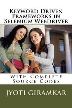 [Jyoti Giramkar]のKeyword Driven Frameworks in Selenium Webdriver (English Edition)