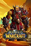 World of Warcraft Notebook: Lined Pages Notebook Small Size 6x9 inches / 110 pages / Original Design For Cover And Pages / It Can Be Used As A Notebook, Journal, Diary, or Composition Book.