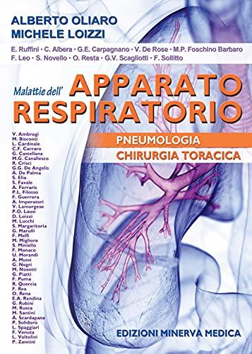 Malattie dell'apparato respiratorio. Pneumologia e chirurgia toracica. Ediz. per la scuola