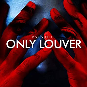 Only Louver