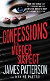 Confessions of a Murder Suspect (Confessions, 1)