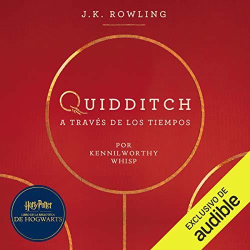 『Quidditch a través de los tiempos [Quidditch Through the Ages]』のカバーアート