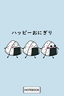 Happy Onigiri Notebook: Matte Finish Cover, Lined College Ruled Paper, Journal, 6x9 120 Pages, Planner, Diary