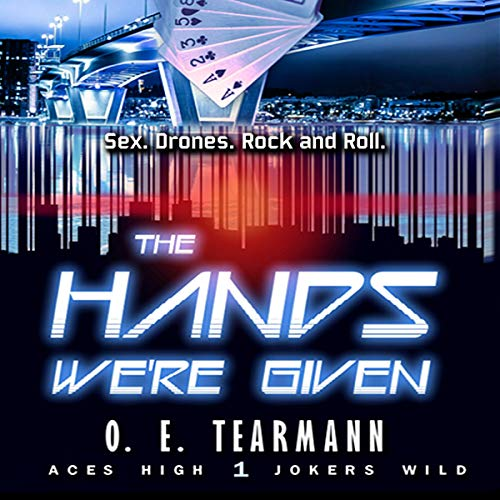 The Hands We're Given Audiobook By O.E. Tearmann cover art