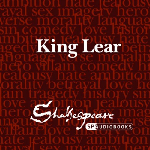 SPAudiobooks King Lear (Unabridged, Dramatised) audiobook cover art