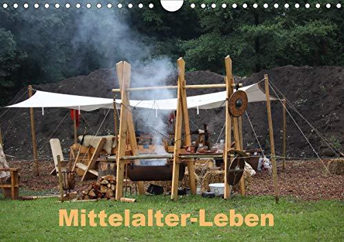 Mittelalter - Leben (Wandkalender 2021 DIN A4 quer)