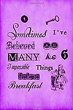 Alice in Wonderland Vintage Bullet Dot Grid Journal - Sometimes I Have Believed As Many As Six Impossible Things Before Breakfast (Purple): 100 page ... Grid Bullet Planner, Blank Journal (Volume 8)
