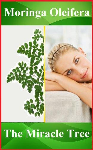 Moringa Oleifera benefits: enrich your life with...