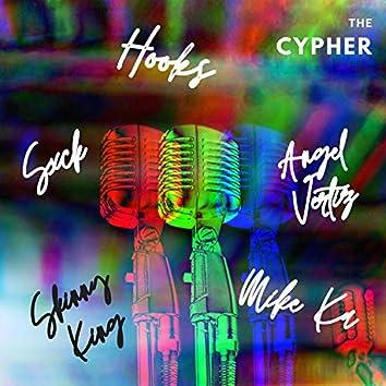 The Cypher (feat. Angel Vertiz, Sxck, Skinny King & Hooks)