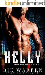 Kelly: Dark Irish Mafia Romance (O'Sullivan Brothers Book 2)