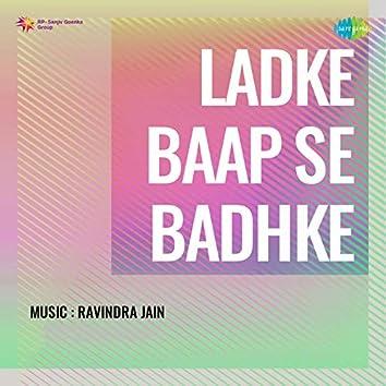 Ladke Baap Se Badhke (Original Motion Picture Soundtrack)