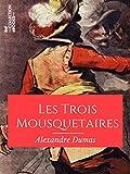 Les Trois Mousquetaires - Format Kindle - 5,49 €