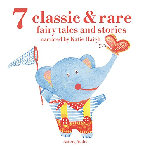 7 Classic and Rare Fairy Tales and Stories cover art